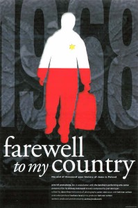 """Farewell to my country"" a documentary by Andrzej Krakowski about the 1968 exodus of the Jews from Poland"